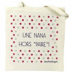 "Tote-bag ""Une nana hors paire ! """