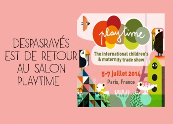 De retour au salon Playtime !